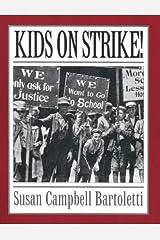 Kids On Strike! Paperback