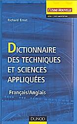 Dictionnaire des techniques et sciences appliquées (Français - Anglais)