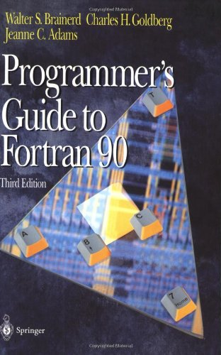 Programmer's Guide to Fortran 90 by Springer