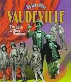 Vaudeville, Judy Alter, 0531203581
