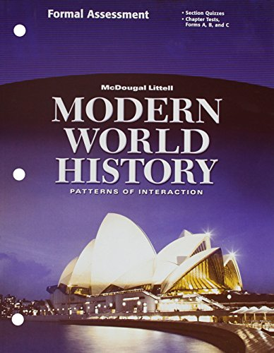 McDougal Littell World History: Patterns of Interaction: Formal Assessment Grades 9-12 Modern World History
