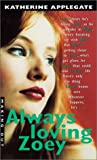Always Loving Zoey, Katherine Applegate, 0613277058