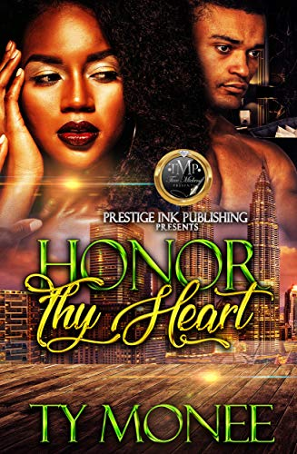 Honor Thy Heart: Pleasure, Lust & Secrets