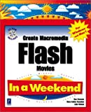 img - for Create Flash 5 Pages in a Weekend by Julie Meloni (2001-04-06) book / textbook / text book
