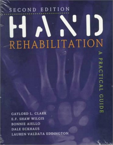 Hand Rehabilitation: A Practical Guide