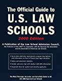 The Official Guide to U. S. Law Schools 2000, Law School Adimisson Council, 0812990463