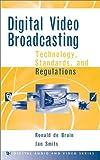 Digital Video Broadcasting, Ronald De Bruin and Jan Smits, 0890067430