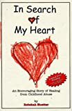 In Search of My Heart, Rebekah Huetter, 0965843807