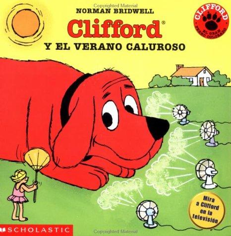 Clifford y el verano caluroso (Spanish Edition)