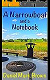 A Narrowboat and a Notebook (The Narrowboat Lad Series 4)