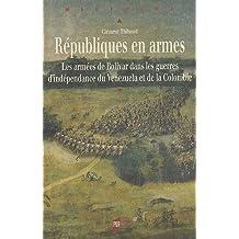 REPUBLIQUES EN ARMES
