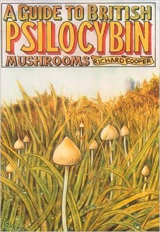 A Guide to British Psilocybin Mushrooms: Amazon co uk
