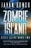 Zombie Island: Still Alive Book Two (Volume 2)