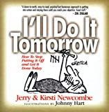 img - for I'll Do It Tomorrow: How to Stop Putting It Off and Get It Done Today book / textbook / text book