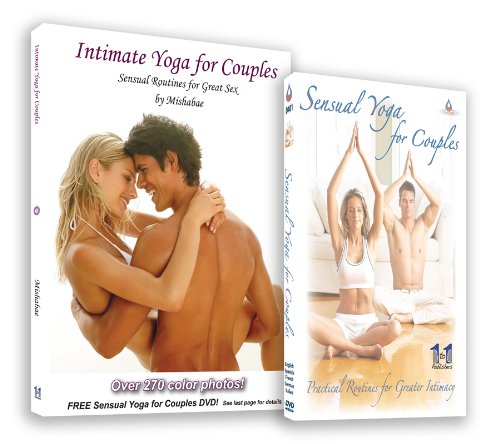 Intimate Yoga For Couples with 270 Color Photos & Free DVD (Best Masturbation Techniques For Females)