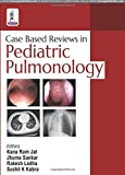 img - for Case Based Reviews in Pediatric Pulmonology book / textbook / text book