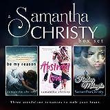A Samantha Christy Box Set: Three standalone romances to melt your heart