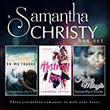 A Samantha Christy Box Set: Three standalone romances to melt your heart
