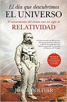 Jorge Bolivar - Día Que Descubrimos El Universo, El