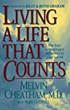 img - for Living a Life That Counts: The Keys to Making a Difference in Your World by Melvin Cheatham (1995-10-02) book / textbook / text book
