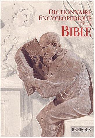 Dictionnaire encyclopédique de la Bible