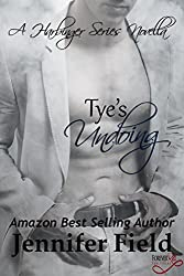 Tye's Undoing: A Harbinger Series Novella