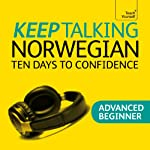 Keep Talking Norwegian: Ten Days to Confidence | Margaretha Danbolt-Simons
