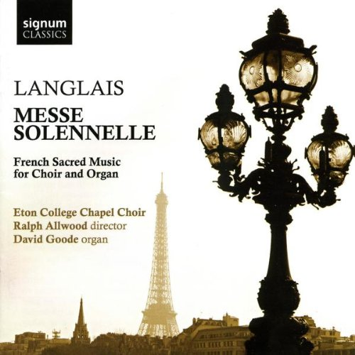 Messe Solenelle: French Sacred Music for Choir