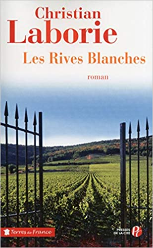 Les Rives Blanches Christian Laborie 9782258101913 Amazon