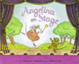 Angelina on Stage, Katharine Holabird, 1584851503