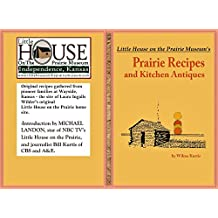 Little House on the Prairie's Prairie Recipes and Kitchen Antiques