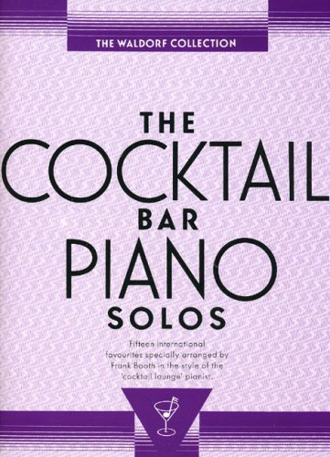 The Cocktail Bar Piano Solos: The Waldorf Collection - Shopping Waldorf Mall