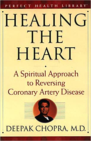 Book Healing the Heart: A Spiritual Approach to Reversing Coronary Artery Disease (Perfect Health Library)