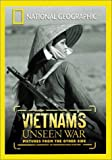 National Geographic - Vietnam's Unseen War - Pictures from the Other Side