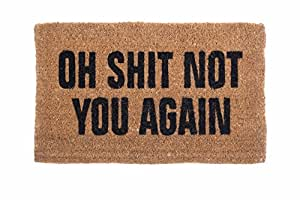 """Coco Mats N More """"Oh Shit Not You Again Coir Doormat"""", 22""""L X 36""""H"""