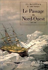 Le passage du Nord-Ouest par Francis Leopold McClintock