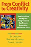 From Conflict to Creativity