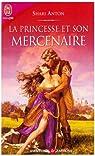La princesse et son mercenaire par Anton