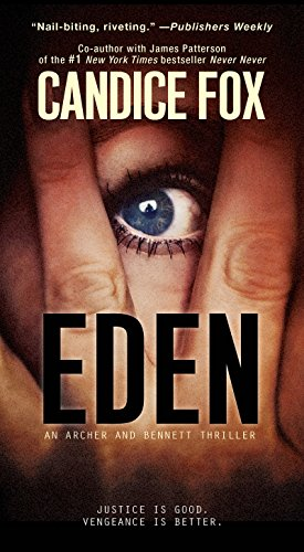 Eden (An Archer and Bennett Thriller)