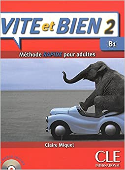 Book Vite et BIen Livre 2 + CD Audio + Corriges 2 (Level B1) (French Edition) by R. Gomes (2013-05-13)