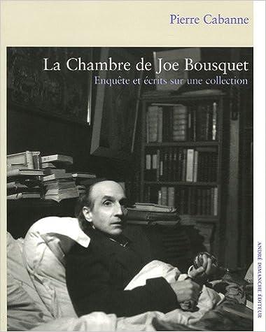 Livre La Chambre de Joë Bousquet : Enquêtes et écrits sur une collection epub pdf