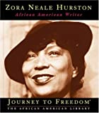 img - for Zora Neale Hurston: African American Writer (Journey to Freedom) book / textbook / text book