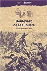 Boulevard de la flibuste : Nicaragua 1850-1860 par Boman