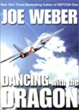 Dancing with the Dragon: A Novel