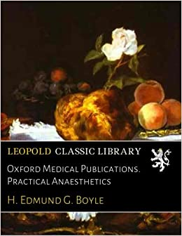 Descargar U Torrents Oxford Medical Publications. Practical Anaesthetics Falco Epub