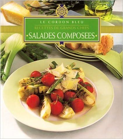 En ligne téléchargement Le cordon bleu : Salades composées pdf