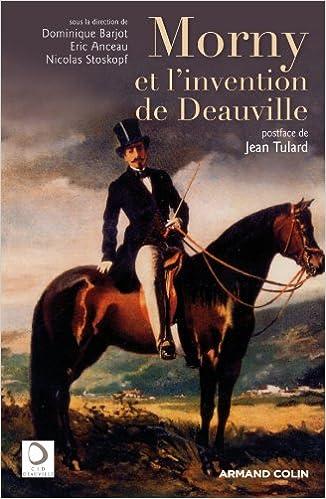 En ligne Morny et l'invention de Deauville epub pdf