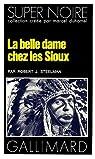 La belle dame chez les Sioux par Steelman