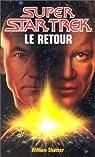 Le retour par Shatner