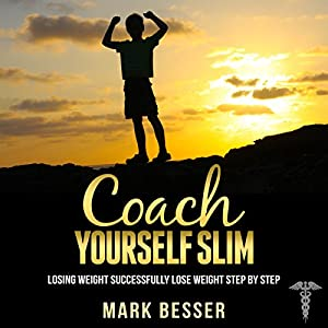 Coach Yourself Slim Audiobook